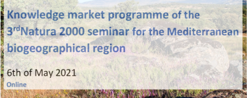 Knowledge Market Programme: 3rd Natura 2000 seminar for the Mediterranean region